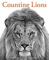 Counting Lions: Portraits from the Wild by Katie Cotton(2015-10-13)
