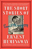 The Short Stories of Ernest Hemingway: The Hemingway Library Collector's Edition 画像