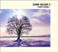 Zard Blend II: Leaf & Snow by Zard (2001-11-21)