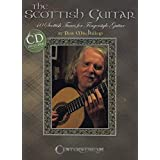 The Scottish Guitar: 40 Scottish Tunes For Fingerstyle Guitar (Book/Cd)