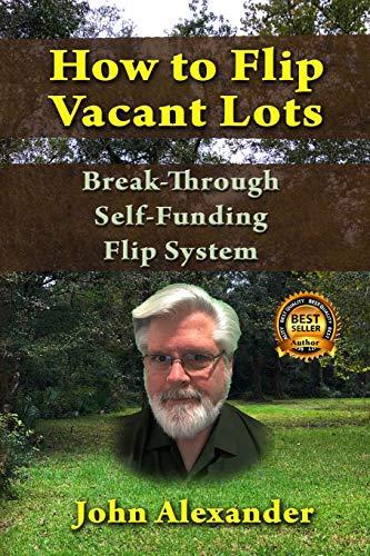 Download How To Flip Vacant Lots: Break-Through Self-Funding Flip System 1093589639
