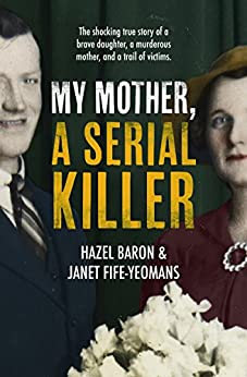 My Mother, a Serial Killer by [Baron, Hazel]
