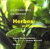 Au rez-vous des saveurs : Herbes aromatiques