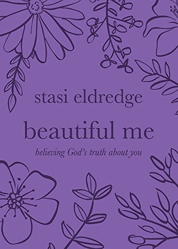 Download Beautiful Me: Believing God's Truth About You 1434709949