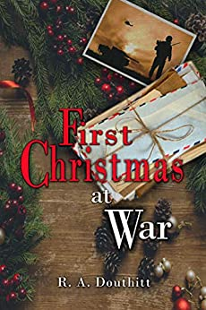 First Christmas at War by [Douthitt, R.]