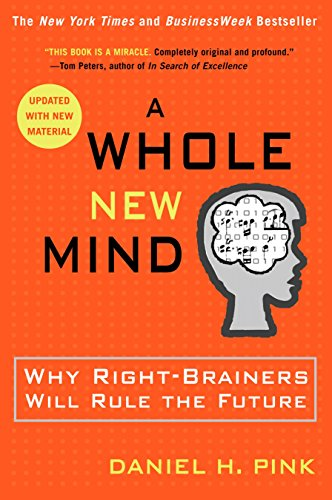 A Whole New Mind: Why Right-Brainers Will Rule the Futureの詳細を見る