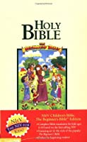 Nirv Children's Bible: The Beginners Bible Edition