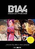 B1A4 SPECIAL LIVE PHOTO BOOK (宝島社DVD BOOKシリーズ)