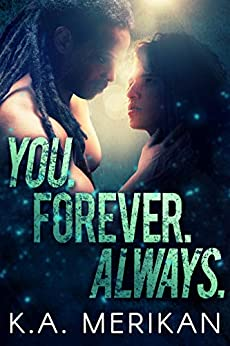 You. Forever. Always. (M/M rockstar romance) (The Underdogs Book 3) by [Merikan, K.A.]