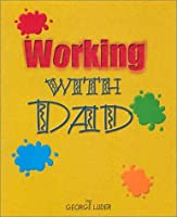 Working With Dad