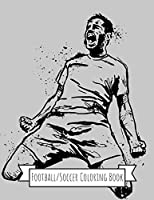 Football/Soccer Coloring Book: Football/Soccer Gifts for Kids, Boys or Adult Relaxation | Stress Relief Football lover Birthday Coloring Book Made in USA