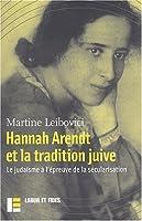 Hanna Arendt et la tradition juive