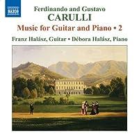 Ferdinando Carulli; Gustavo Carulli: Music For Guitar And Piano, Vol. 2 by Ferdinando Carulli (2009-08-25)