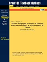 Outlines & Highlights for Physics of Everyday Phenomena