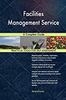 Facilities Management Service a Complete Guide