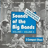 Sounds of the Big Bands, Vol. 1-2 by Sounds of the Big Bands