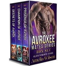 The Avroxee Mates Series BOX SET: Alien Romance Series