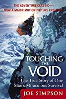 Touching the Void: The True Story of One Man's Miraculous Survival [並行輸入品]
