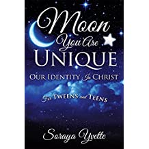 Moon You Are Unique: Our Identity In Christ
