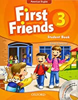 First Friends (American English): 3: Student Book and Audio CD Pack: First for American English, first for fun!