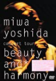 miwa yoshida concert tour beauty and harmony[DVD]