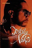 Tekila Nika: The Forbidden Bronx Video Diary Tales