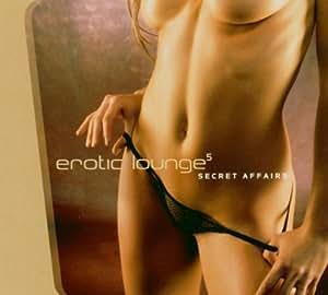Vol. 5-Erotic Lounge-Secret Affairs