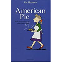 American Pie Slice of Life Essays on America and Japan
