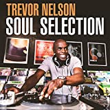 Trevor Nelson Soul Selection