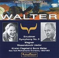 Bruckner - Symphony no 9; Wagner - Wasendonck Lieder