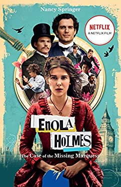 Enola Holmes (Netflix tie-in): The Case of the Missing Marquess