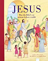 Jesus - Was die Bibel von seinem Leben erzaehlt