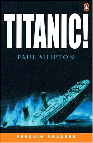 *TITANIC!                          PGRN3 (Penguin Readers: Level 3)の詳細を見る