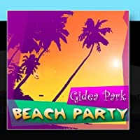 Beach Party by Gidea Park