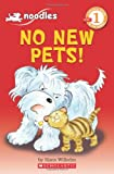 No New Pets! (Scholastic Readers)