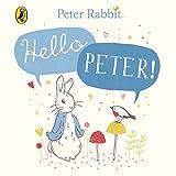 Peter Rabbit: Hello Peter! (Peter Rabbit Board Books)