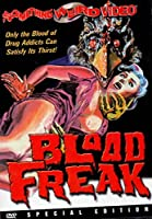 Blood Freak (Special Edition)