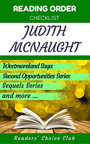 Reading order checklist: Judith McNaught - Series read order: Westmoreland Saga, Second Opportunities Series, Sequels Series and more! (English Edition)