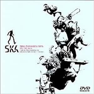 SKA EVANGELISTS ON THE RUN [DVD]