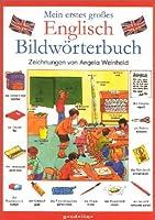 Mein erstes grosses Englisch Bildwoerterbuch