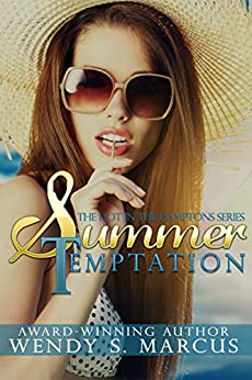 Summer Temptation (Hot in the Hamptons Book 2) by [Marcus, Wendy S.]