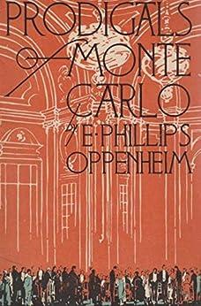 Prodigals of Monte Carlo by [E. Phillips Oppenheim]