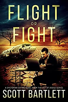 Flight or Fight (The Out of Dodge Trilogy Book 1) by [Bartlett, Scott]