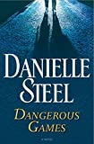 Dangerous Games: A Novel (English Edition)
