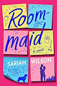 Roommaid: A Novel