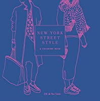 New York Street Style: A Coloring Book (Street Style Coloring Books)