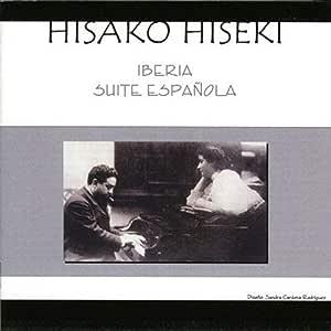 アルベニス:組曲 イベリア/スペイン組曲 (HISAKO HISEKI - IBERIA / SUITE ESPANOLA) [2CD]