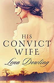 His Convict Wife (Convict Series Book 2)