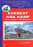 Alternatif Trekking Serisi 1 Everest Ana Kamp; Defterimle Sohbetler