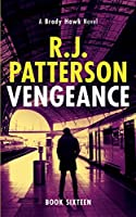 Vengeance (A Brady Hawk Novel)